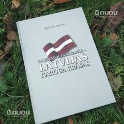 """Grāmata """"Sarkanbaltsarkanās - Latvijas karoga krāsas"""", Tālis Pumpuriņš"""